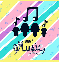 family is music colorful musical note concept vector image