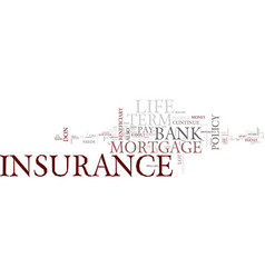 term life insurance text background word cloud vector image