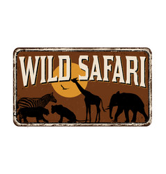 wild safari vintage rusty metal sign vector image