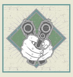 grunge style hand holding gun vector image