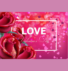 valentine day card with red roses realistic vector image