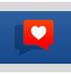 I love social media bubble with heart vector image vector image