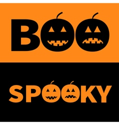 Word BOO SPOOKY text with smiling sad black vector image vector image