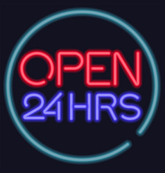 neon open 24 hours entrance sign vector image