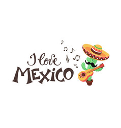 i love mexico cactus vector image