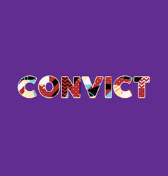 convict concept word art vector image