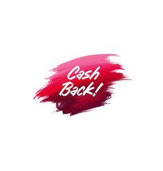 hand-written lettering brush phrase cash back vector image