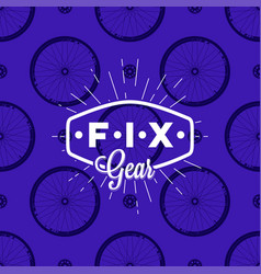 fix gear logo on seamless pattern with bicycle vector image