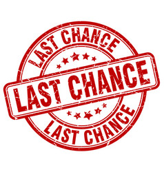Last chance red grunge round vintage rubber stamp vector