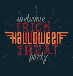 welcome to trick or treat halloween party vector image