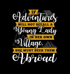 Adventure quote and saying vector