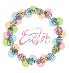easter eggs in the circle and hand-calligraphic vector image