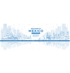 Outline welcome to mexico city skyline with blue vector