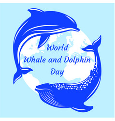 world whale and dolphin day dolphin and whale vector image