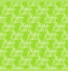 Holiday seamless pattern with hand lettering happy vector
