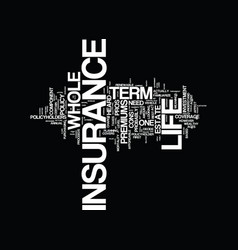 term vs whole life insurance text background word vector image