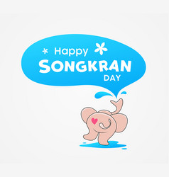 Happy songkran day thailand elephant water splash vector