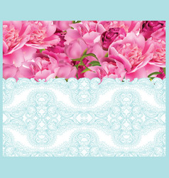 Peony flowers and delicate lace card springtime vector