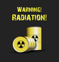 warning radiation yellow barrels of radiation vector image