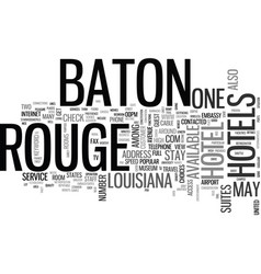 Baton rouge hotels text word cloud concept vector