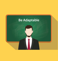 Be adaptable white text on green chalkboard vector