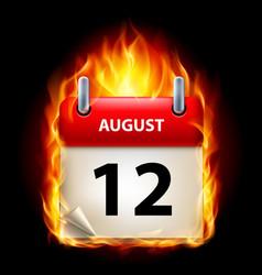 Twelfth august in calendar burning icon on black vector
