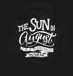 cute minimalistic poster with phrase about august vector image vector image
