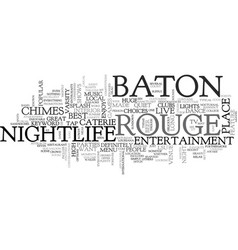 baton rouge nightlife text word cloud concept vector image