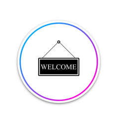 Hanging sign with text welcome icon isolated on vector