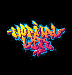 Normal life font in old school graffiti style vector
