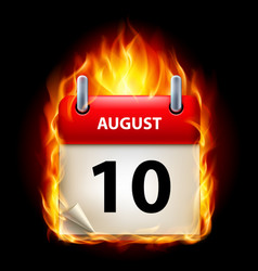 Tenth august in calendar burning icon on black vector