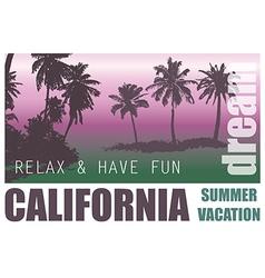 California Dream Palm Background vector image