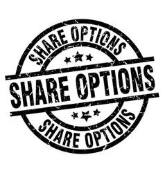 share options round grunge black stamp vector image