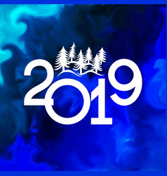 Happy new year 2019 banner with christmas trees vector