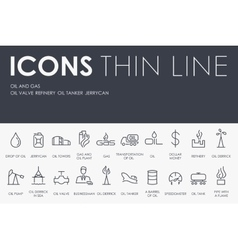 Oil and Gas Thin Line Icons vector