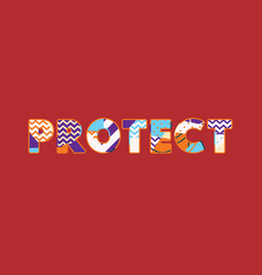 Protect concept word art vector