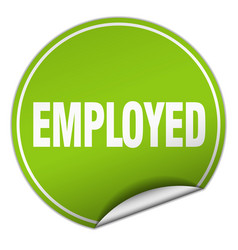 employed round green sticker isolated on white vector image