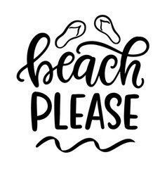 beach please hand written lettering template vector image