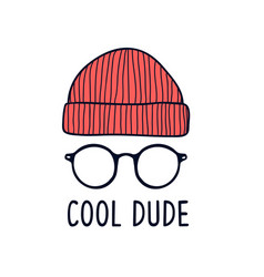 cool dude slogan with glasses vector image
