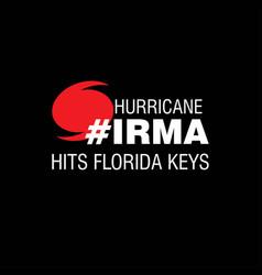 Hurricane irma hits florida keys hurricane vector