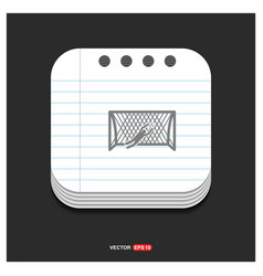 soccer goal icon gray icon on notepad style vector image
