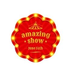 Circus amazing show vector image