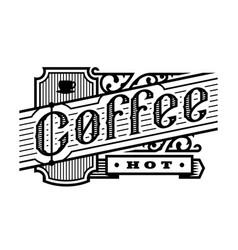 hot coffee vintage style logo emblem vector image