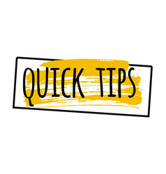 Quick tips badge grunge style vector
