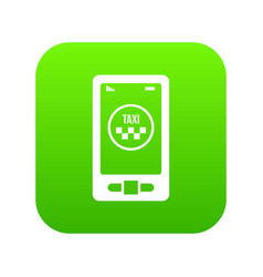 taxi app in phone icon digital green vector image