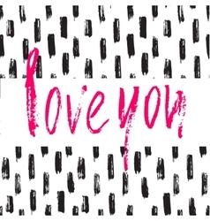 Hand drawn brush modern calligraphy Valentine vector image