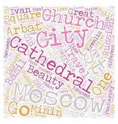 Moscow tour overview text background wordcloud vector image