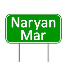 Naryan-Mar road sign vector