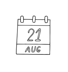 Calendar hand drawn in doodle style august 21 vector
