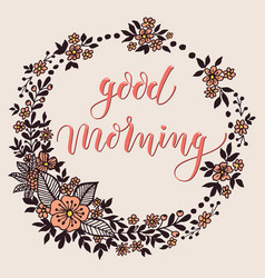 Good morning card with floral background artwork vector